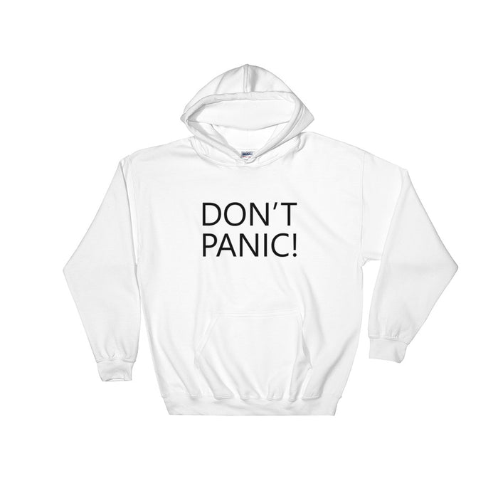 Don't Panic! Unisex Hooded Sweatshirt