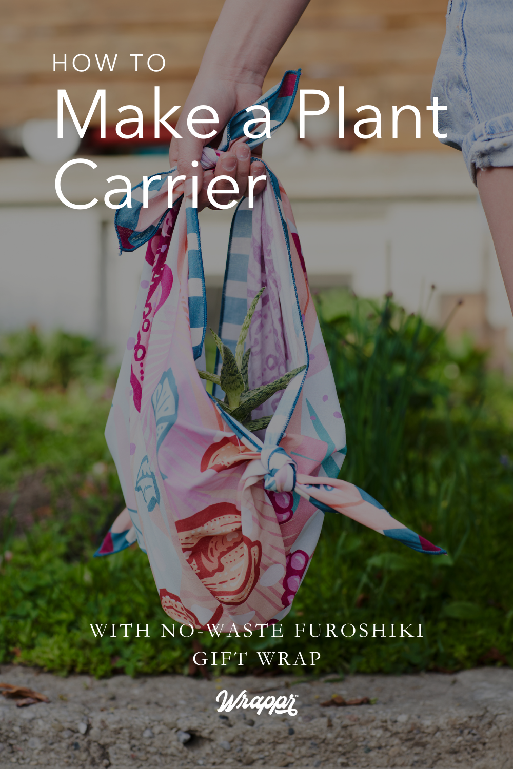 Wrappr How to Make a Plant Carrier with Furoshiki
