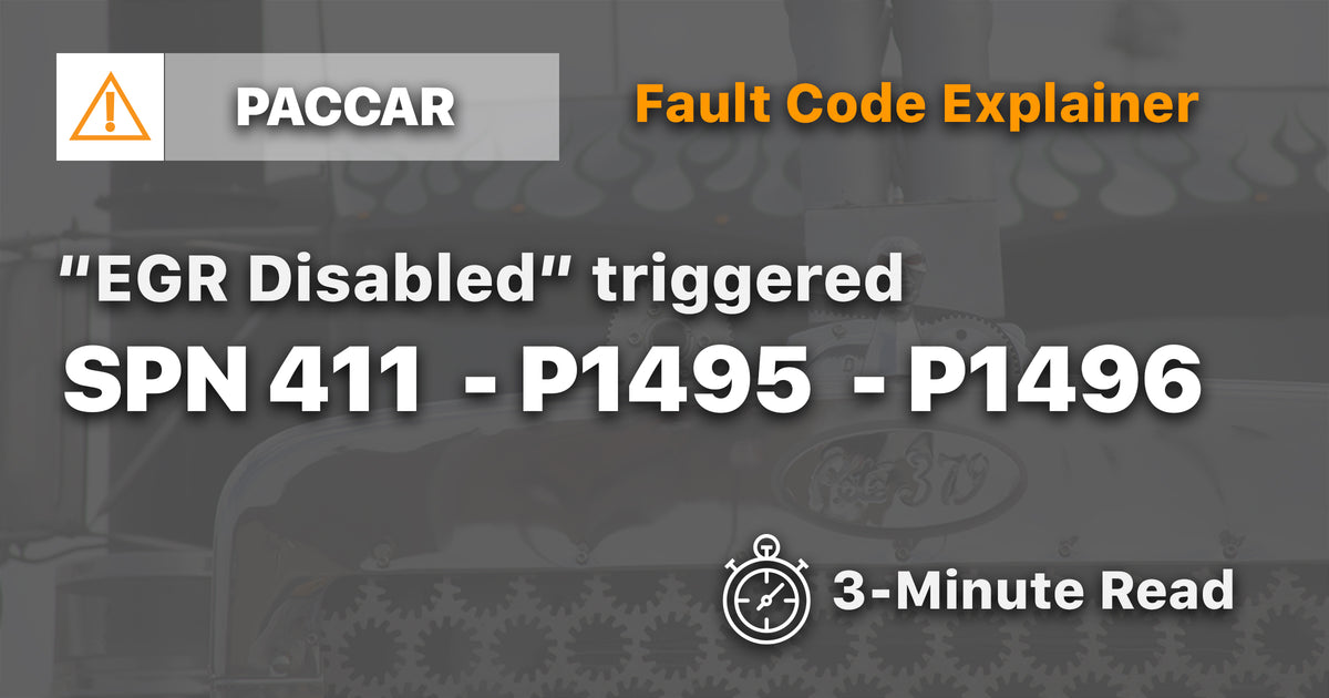 Paccar EGR Disabled triggered SPN 411 P1495 P1496 Explainer (3
