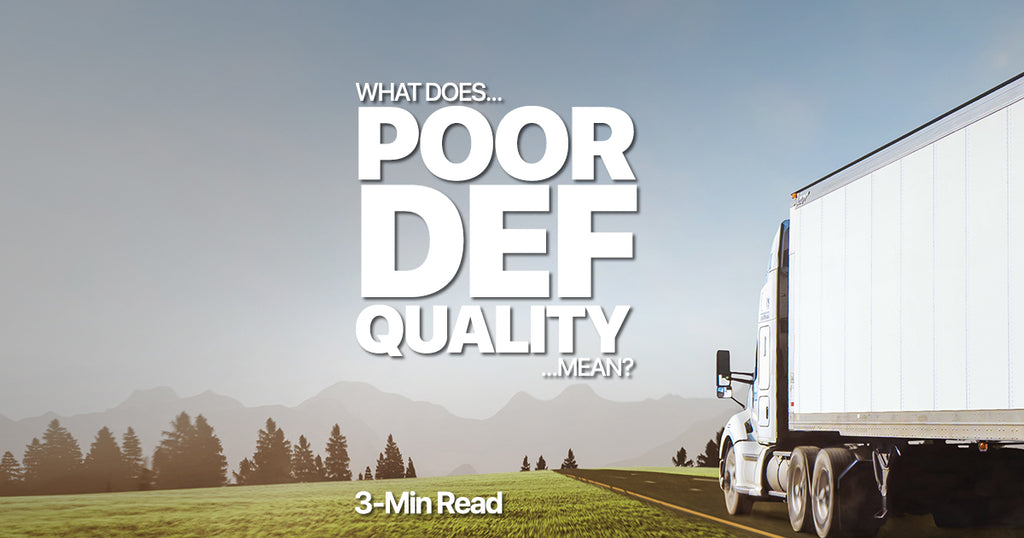 "What does ""Poor DEF Quality"" mean?"