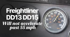 Freightliner DD13 DD15 Won't Accelerate Past 55 MPH
