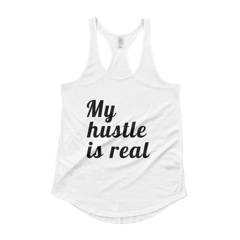 Ladies My Hustle is Real Shirttail Tank