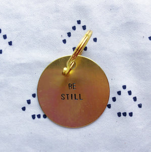 """Be Still"" Hand-Stamped Keychain"