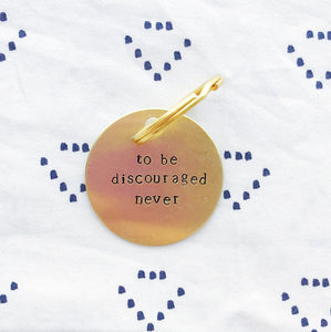 """To Be Discouraged Never"" Hand-Stamped Keychain - Chi Omega"