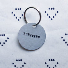 """Thriving"" Hand-Stamped Keychain"