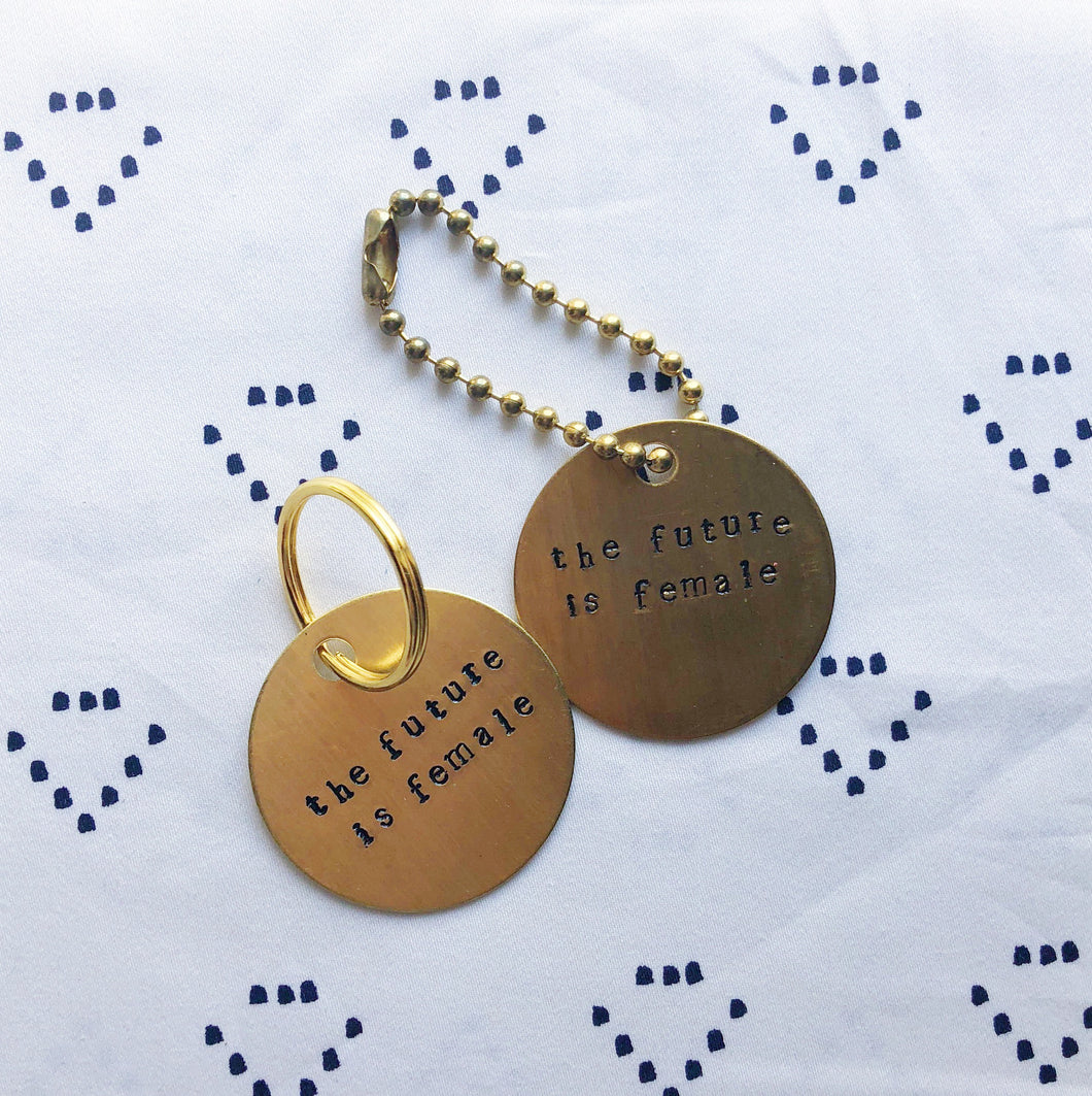 """The Future Is Female"" Hand-Stamped Keychain"
