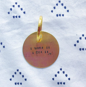 """I Want It I Got It w/Lips"" Hand-Stamped Keychain"