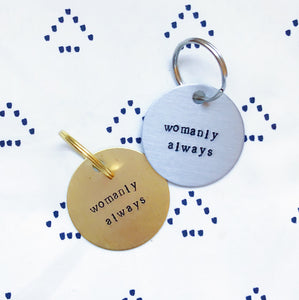 """Womanly Always"" Hand-Stamped Keychain - Chi Omega"