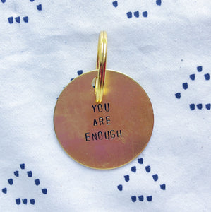 """You Are Enough"" Hand-Stamped Keychain"