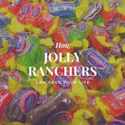 How Jolly Ranchers Can Save Your Life