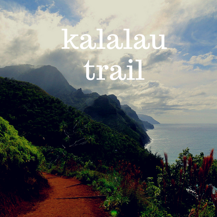 E&S Wanderlust: Kalalau Trail, Hawaii
