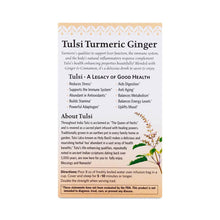 Load image into Gallery viewer, Organic Tulsi Turmeric Ginger Tea