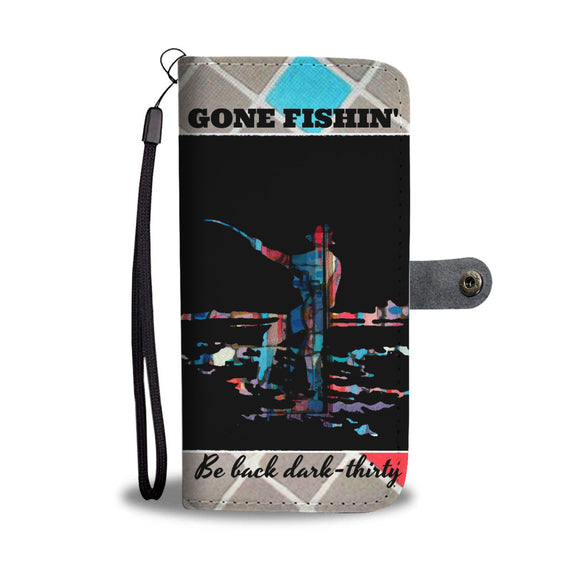 Wallet Phone Case - Gone Fishin'