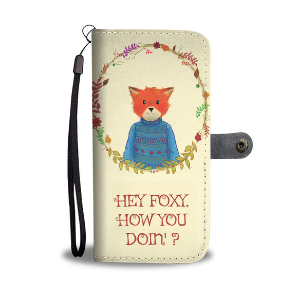 Wallet Phone Case - Hey Foxy