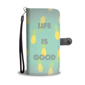 Wallet Phone Case - Life is Good