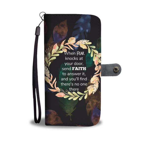 Wallet Phone Case - Fear or Faith