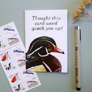Thought this Card Wood Quack You Up! Card - Wood Duck Greeting Card