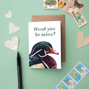 Wood You Be Mine? Wood Duck Greeting Card - birding card - bird card