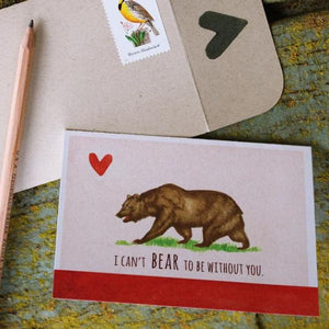 I can't BEAR to be without you! - California Grizzly, State Flag Love Card
