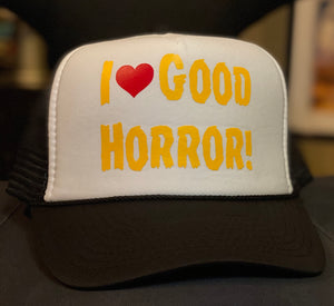 """I LOVE GOOD HORROR"" HATS"