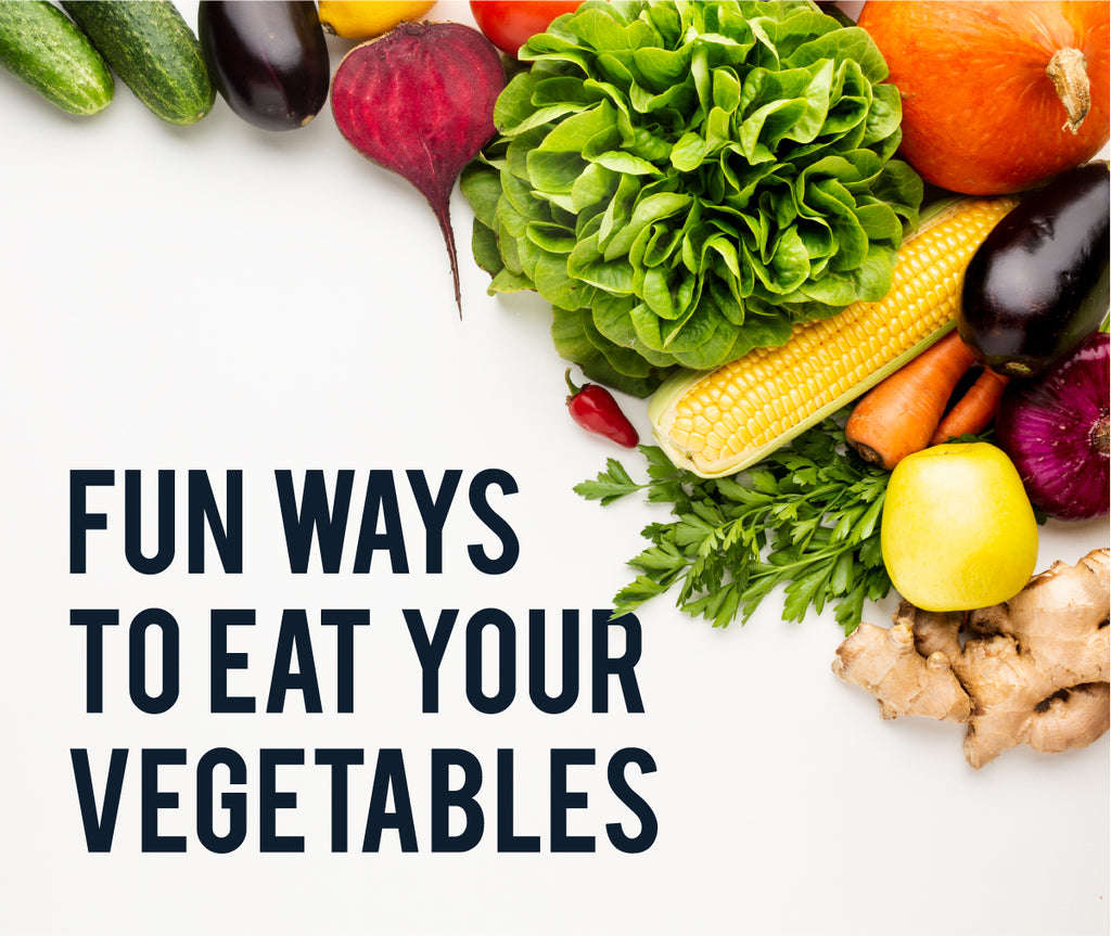 Have Fun With Vegetables