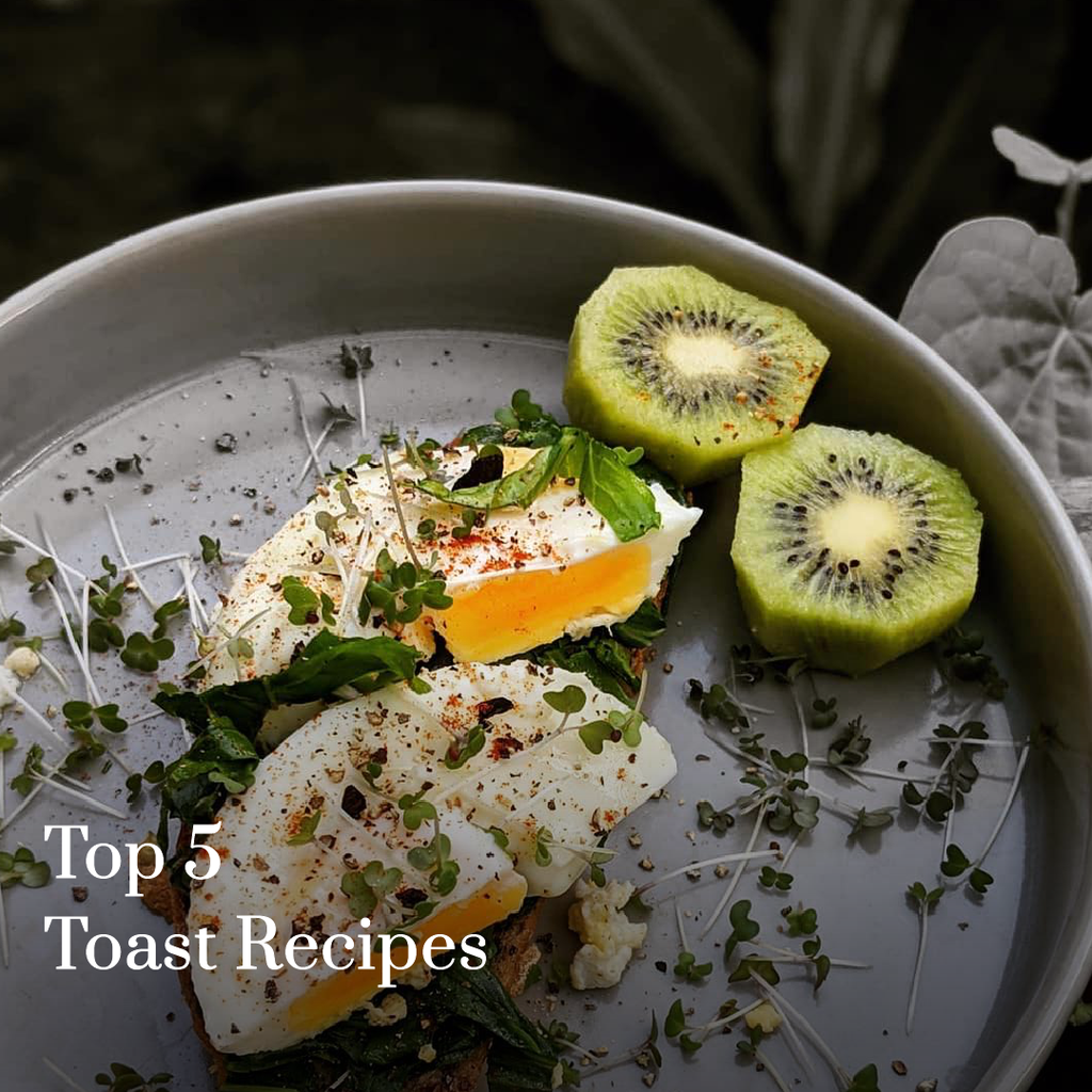 Top 5 Toast Recipes