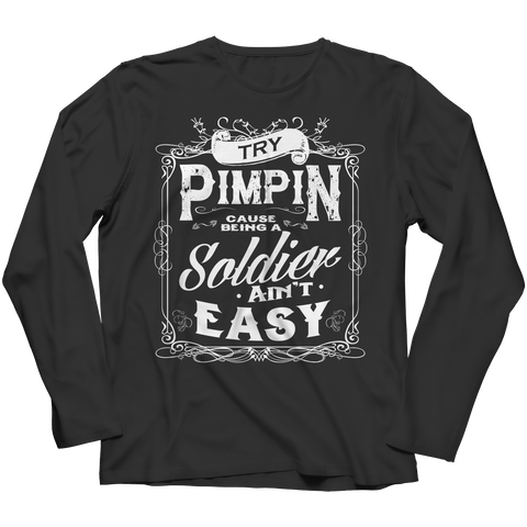 Limited Edition - Try Pimpin cause being a soldier ain't easy