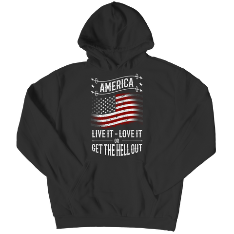 Limited Edition - America Live it Love it or Get the Hell Out