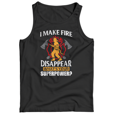 I Make Fire Disappear What's Your Super Power