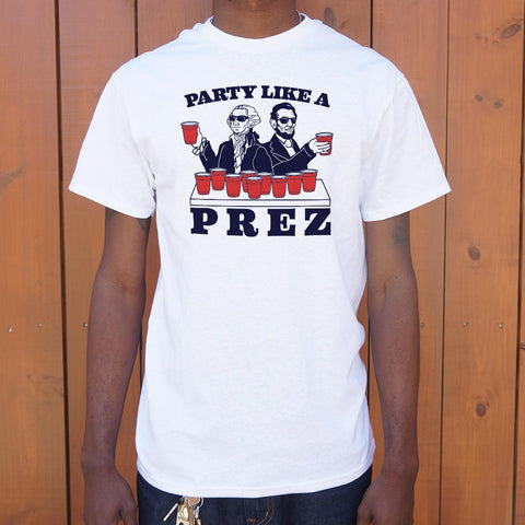 Party Like A Prez T-Shirt (Mens)