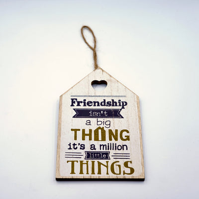 Friendship Things Wall Quotation