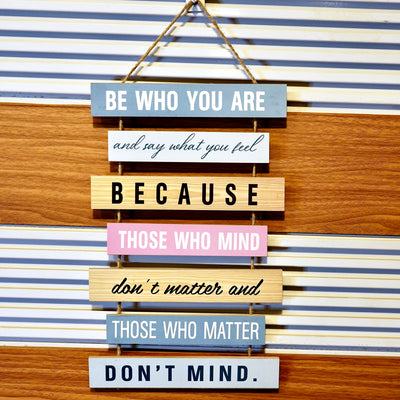 Be who you are Wall Quotation