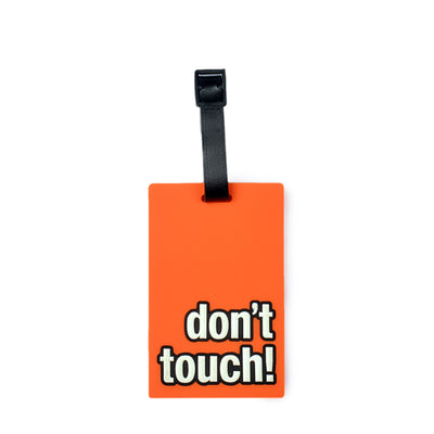 Don't Touch Design Bag Tag