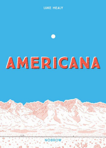 AMERICANA - No Ordinary Heroes