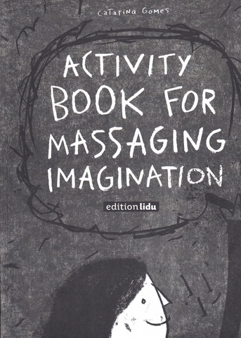 ACTIVITY BOOK FOR MASSAGING IMAGINATION - No Ordinary Heroes