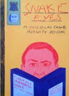 Snake Eyes: A Nicolas Cage Activity Book - No Ordinary Heroes