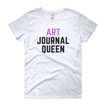 Art Journal Queen T-Shirt