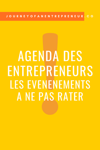 agenda des entrepreneurs : evenements à ne pas rater