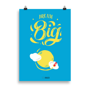 "affiche motivante ""dream big"", poster motivant ""Dream Big"", affiche à citation ""Dream Big"""