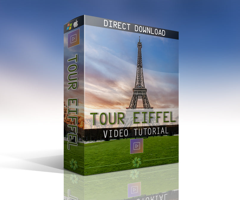 Tour Eiffel - Video Tutorial