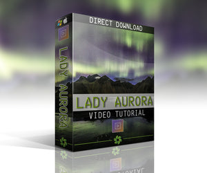Lady Aurora - Video Tutorial