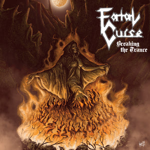Fatal Curse - Breaking The Trance (LP)