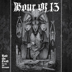 Hour Of 13 - Salt The Dead: The Rare and Unreleased (LP) (2LP) (COLOR)