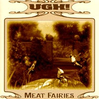Ugh! - Meat Fairies (IMPORT) (CD) Cover Art