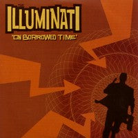 Illuminati, The - On Borrowed Time (CD) Cover Art