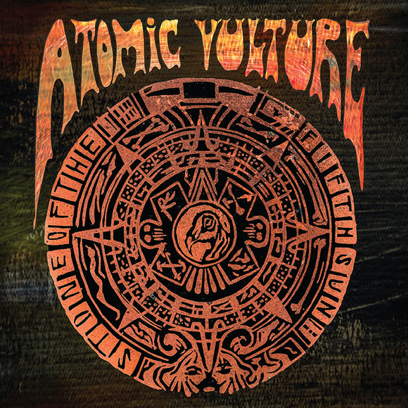 Atomic Vultures - Stone Of The Fifth Sun (CD)