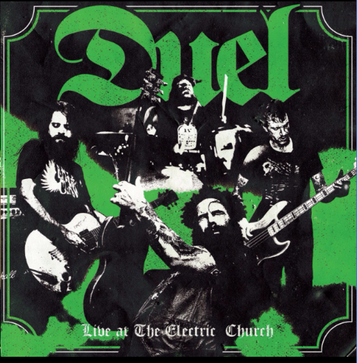 Duel - Live At The Electric Church (GREEN) (LP)