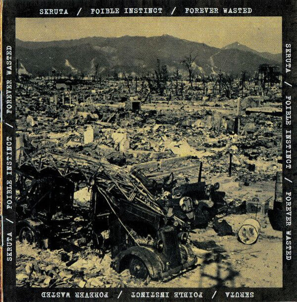 Skruta / Foible Instinct / Forever Wasted - Split (CD)
