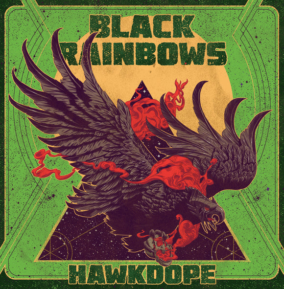 Black Rainbows - Hawkdope Reissue (LP) (GREEN FLUO)