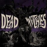 Dead Witches - Ouija (REISSUE) (PURPLE W/ SILVER/YELLOW/WHITE SPLATTER) (LP)